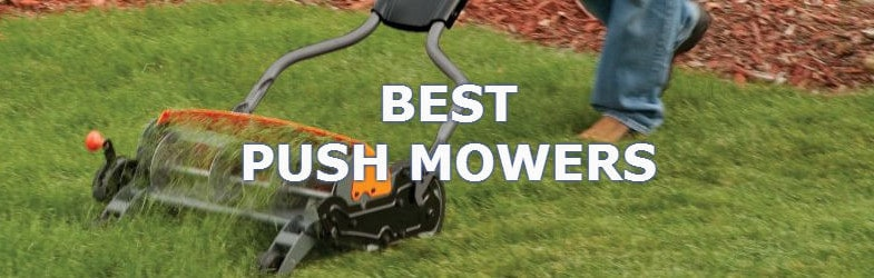 The Best Manual Push Mowers, comparison and reviews