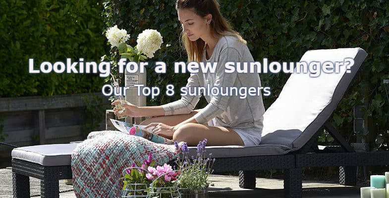 We compare 10 of The Best Sun Loungers For chilling in the garden