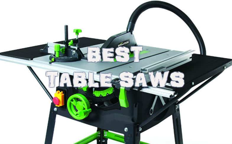 Top 6 Best Table Saws – Detailed reviews of 6 models