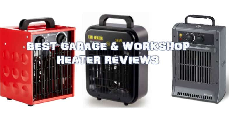 Best Garage Heater - Top 6 heaters for garage